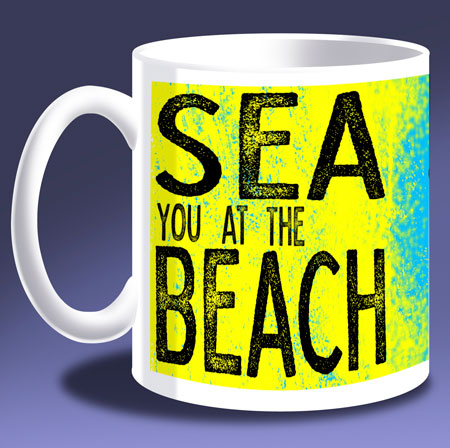 See you at the beach mug available here...